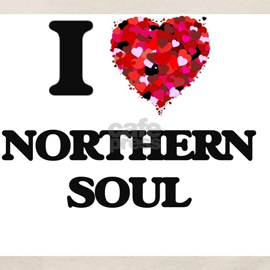 I Love My NORTHERN SOUL