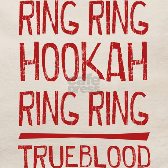 Ring Ring Hookah True Blood