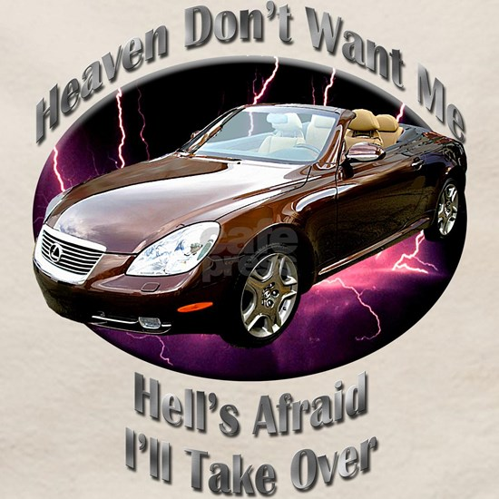 Lexus SC430 Heaven Don't Want Me