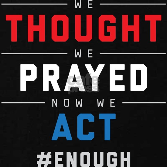 Now We Act #ENOUGH