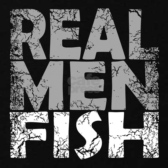 REAL MEN FISH - WHITE