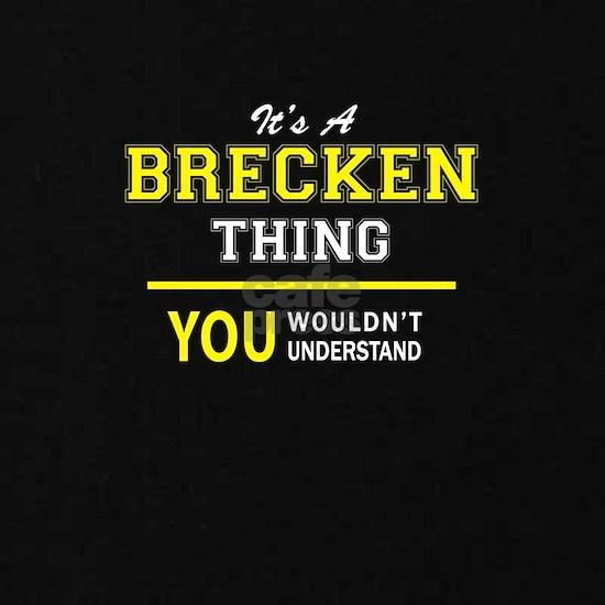 BRECKEN thing, you wouldn't understand ! Kids Dark T-Shirt ...