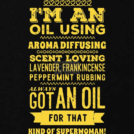 I am an oil using wife t-shirts