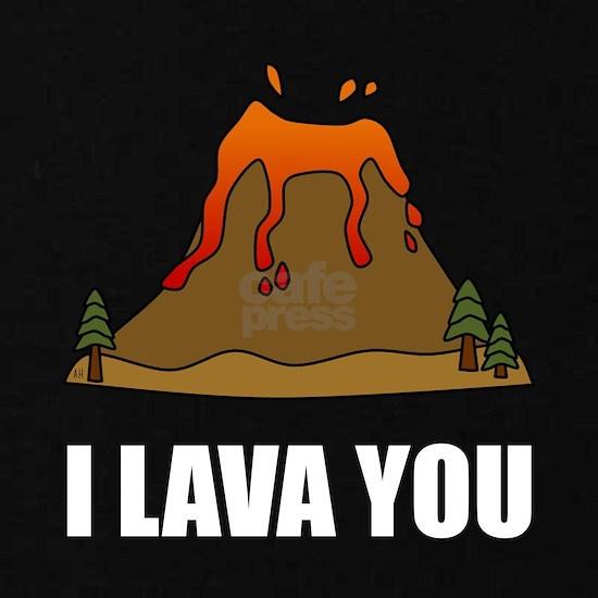 I Lava You Volcano
