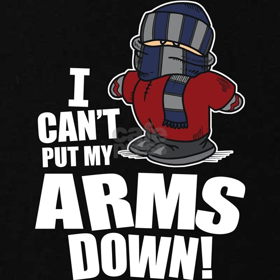 Can't Put Arms Down