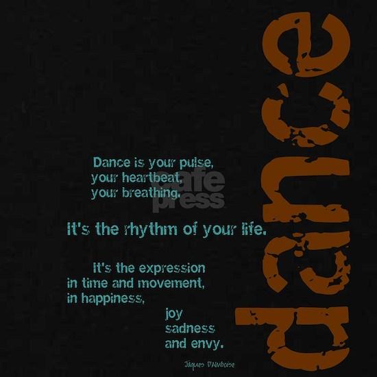 Dance the Rhythm of your Life