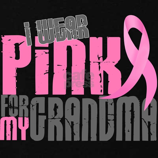 - I Wear Pink 6.2 Grandma Breast Cancer