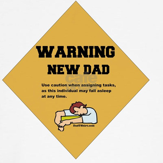 Warning New Dad 2 flat