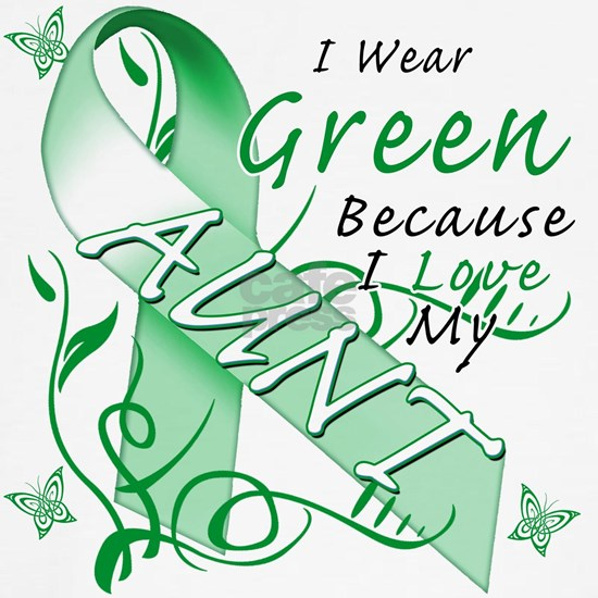I Wear Green Because I Love My Aunt