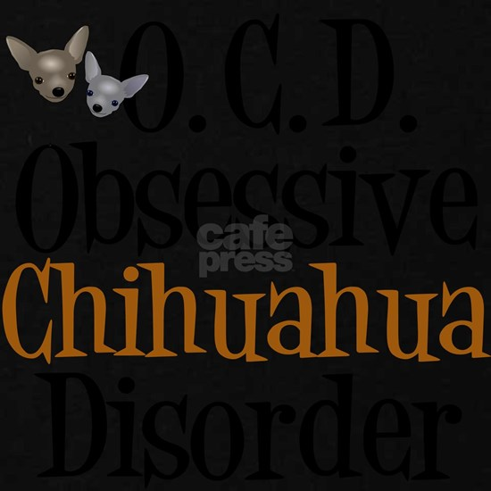 obsessivechihuahuadisorder