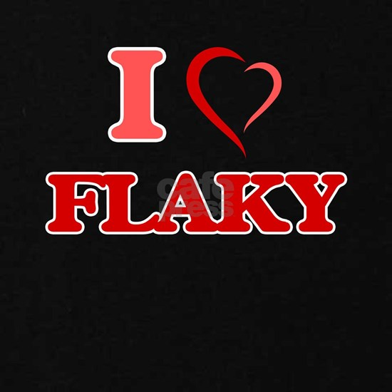 I love Flaky