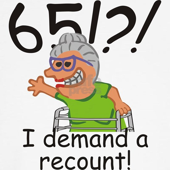 Recount 65th Birthday Funny Old Lady