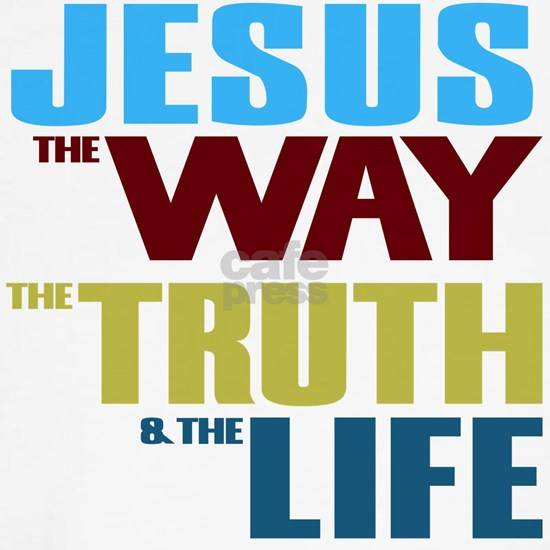 Jesus The Way The Truth & The Life