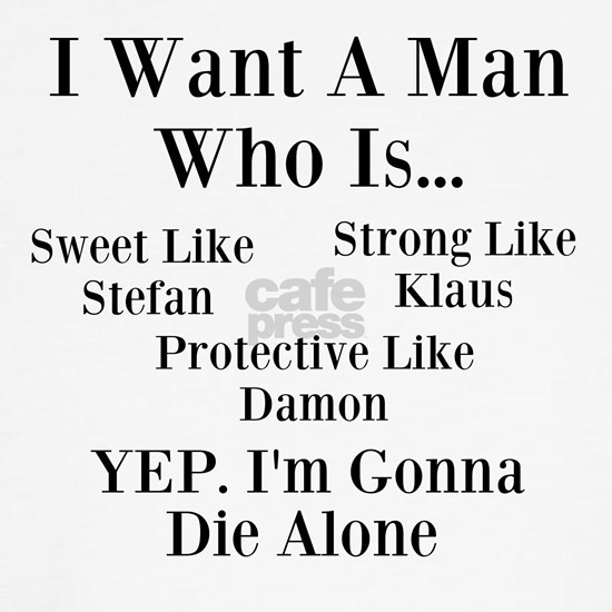 I Want A man Who Is..