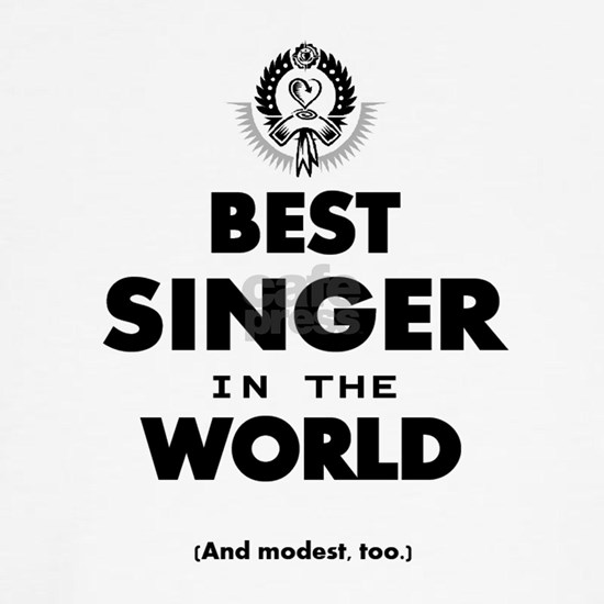 The Best in the World – Singer