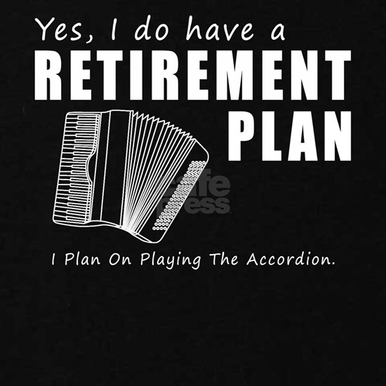 Yes i do have a retirement plan accordion