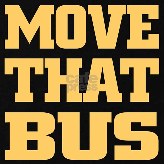 Move That Bus (yellow)