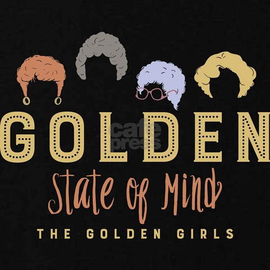 Golden Girls State Of Mind