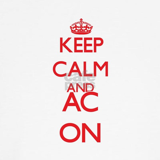 Keep Calm and AC ON
