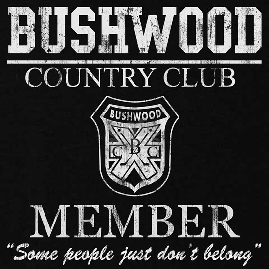 Caddyshack Bushwood Country Club Member