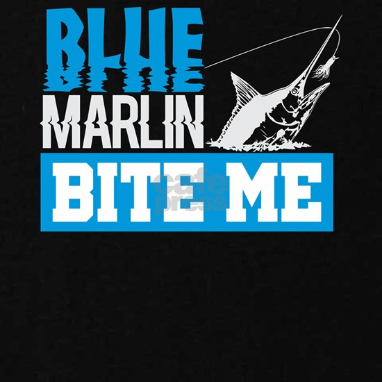 Blue Marlin Bite Me Funny Fisherman Gift