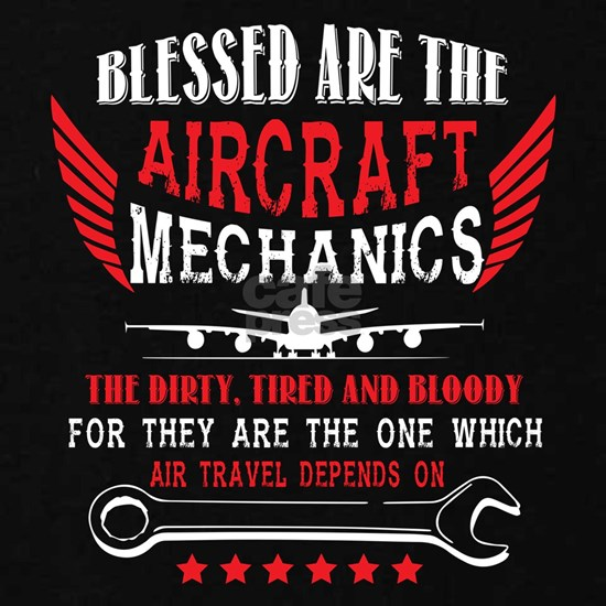 Blessed Are The Aircraft Mechanic T Shirt
