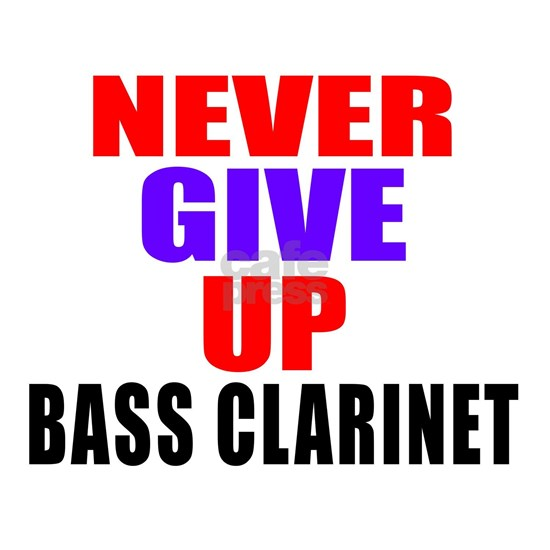 Never Give Up Bass Clarinet