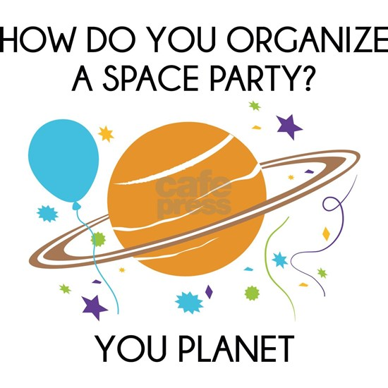 Spacepartyplanet3a Greeting Card How Do You Organize A Space Party
