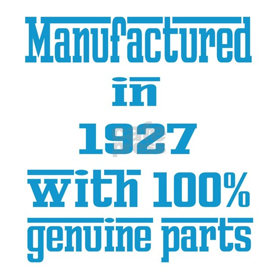 Manufactured in 1927 with 100% Genuine parts