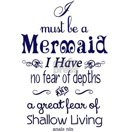 I Must Be A Mermaid Quote