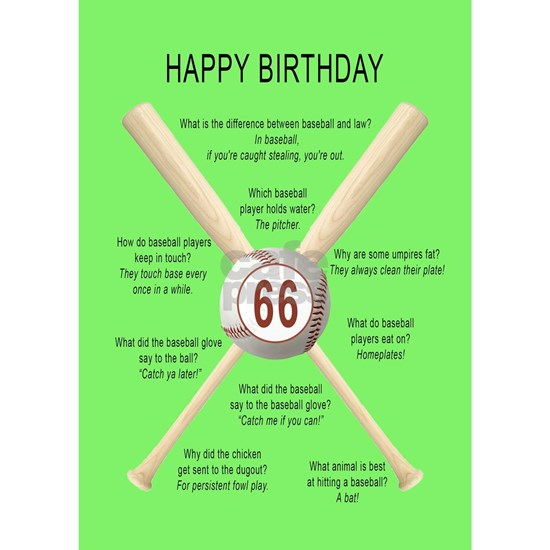 66th birthday,  awful baseball jokes