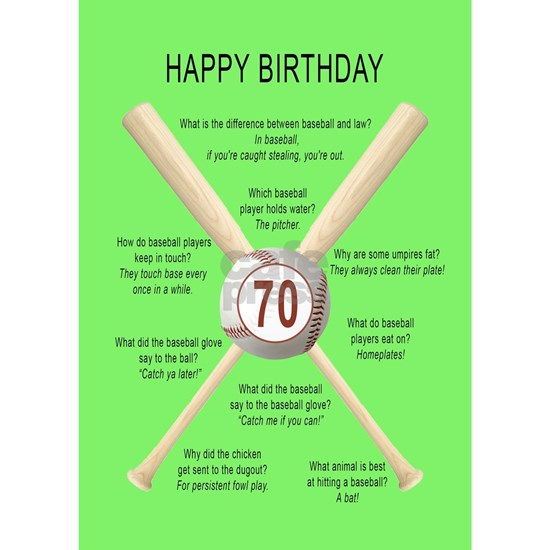 70th birthday,  awful baseball jokes