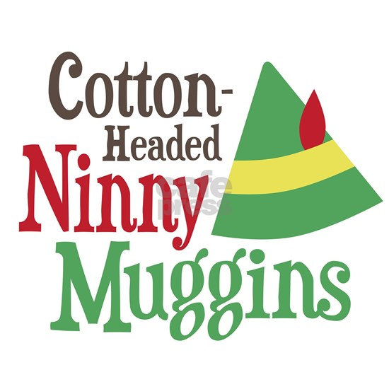 Elf Cotton-Headed Ninny Muggins