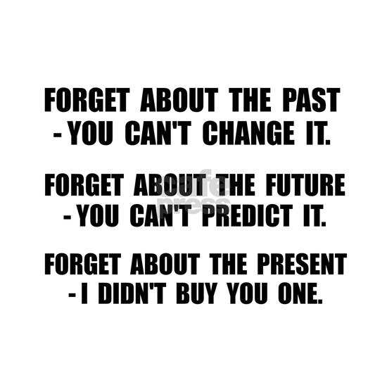 Forget Present