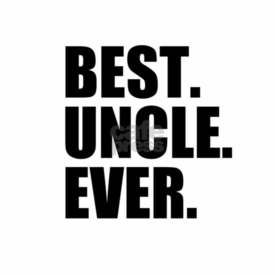 Best Uncle Ever