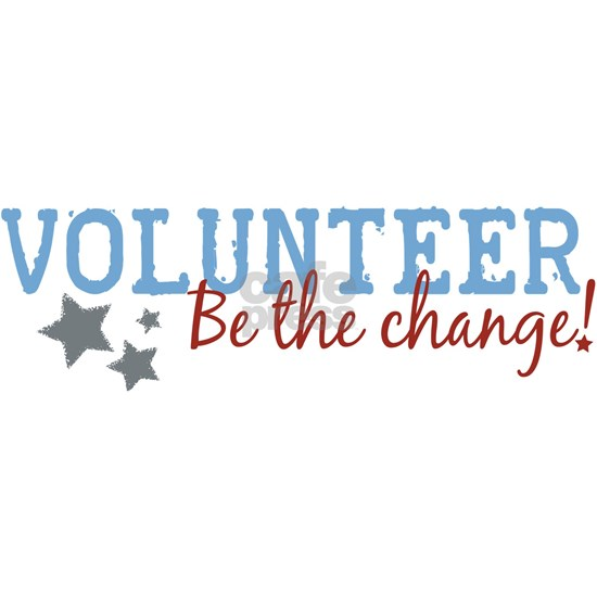 Volunteer Be The Change