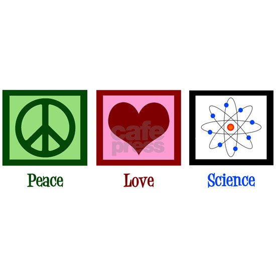Peace Love Science
