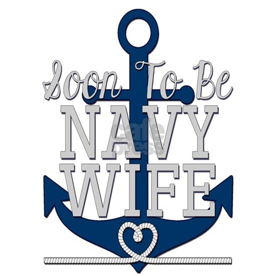 Soon To Be Navy Wife