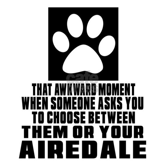 Airedale Awkward Dog Designs