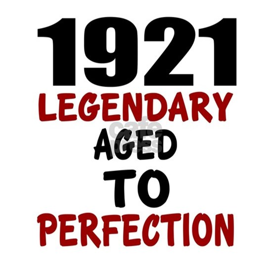 1921 Legendary Aged To Perfection