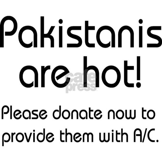 Pakistanis are hot!