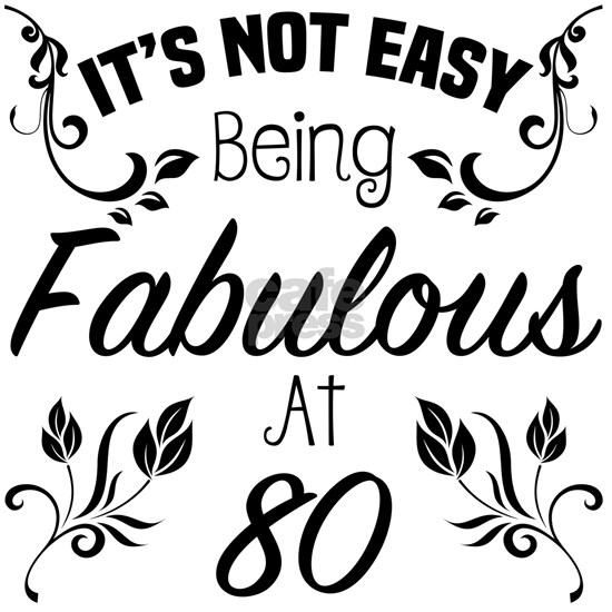 Fabulous 80th Birthday