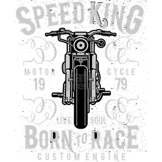 Speed King Motorcycle Born To Race