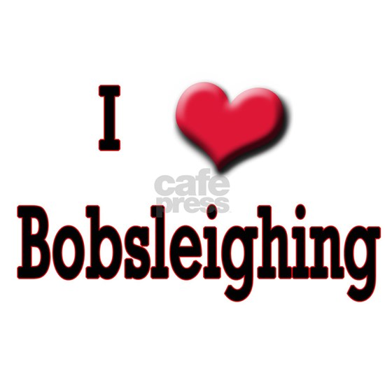 I_Heart_Bobsleighing