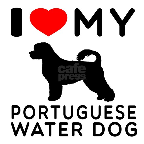 I Love My Portuguese Water Dog
