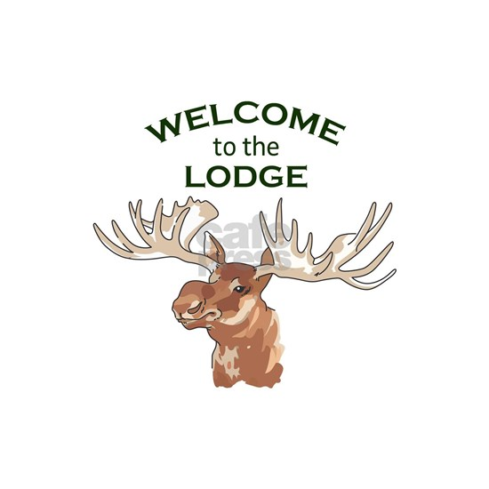 WELCOME TO THE LODGE