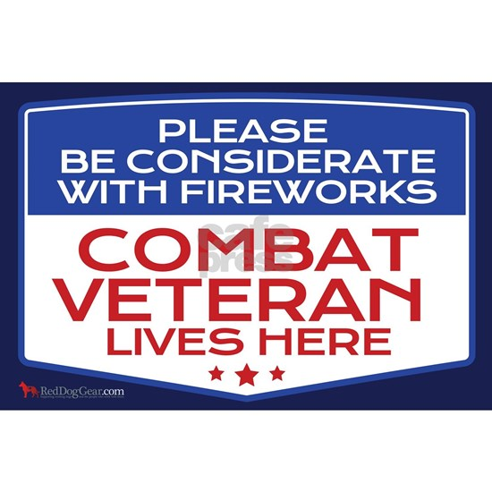 Please Be Considerate with Fireworks Combat Vetera