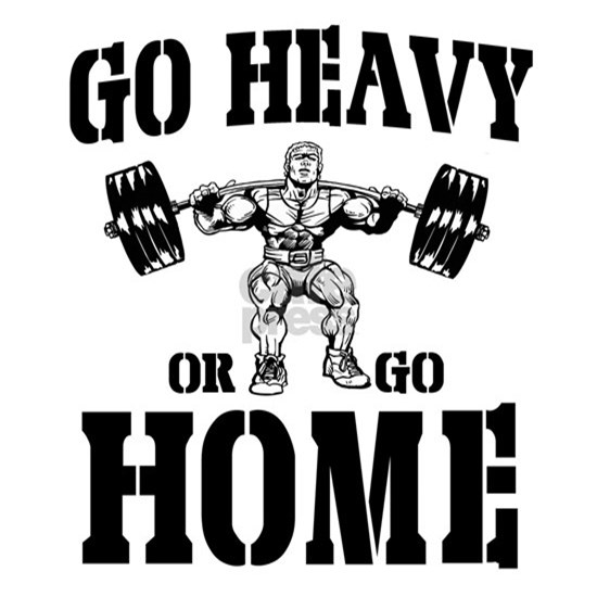 Go Heavy Or Go Home black