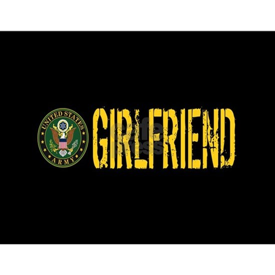 U.S. Army: Girlfriend