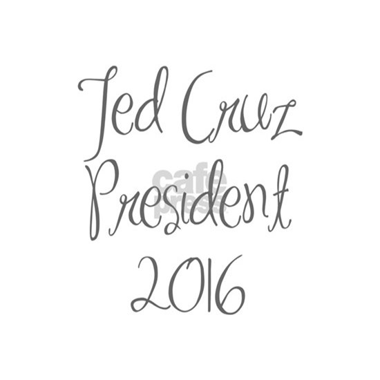 Ted Cruz President 2016-MAS gray 400